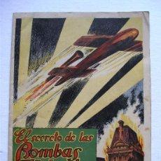 Militaria: EL SECRETO DE LAS BOMBAS VOLANTES, LA MAS SENSACIONAL ARMA DE GUERRA MODERNA, F GIBERT 1944. Lote 38467151