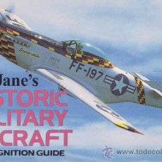 Militaria: JANE'S HISTORIC MILITARY AIRCRAFT RECOGNITION GUIDE AVIACIÓN EJÉRCITO DEL AIRE SAETA BOEING MUSTANG. Lote 38487600