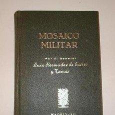 Militaria: MOSAICO MILITAR LUIS BERMUDEZ DE CASTRO Y TOMÁS MADRID 1951 . Lote 38506054