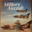 Militaria: EVERYONE'S BOOK OF MILITARY AIRCRAFT AVIACIÓN MILITAR AERONÁUTICA. Lote 38510139