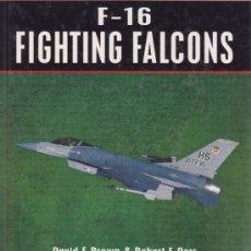 Militaria: GENERAL DYNAMICS F-16 FIGHTING FALCON AVIACIÓN MILITAR AERONÁUTICA. Lote 38510842