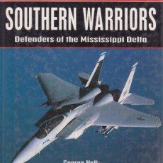 Militaria: SOUTHERN WARRIORS AVIACIÓN MILITAR AERONÁUTICA F-15 F-16 A-7 A-10 USAF. Lote 38513269