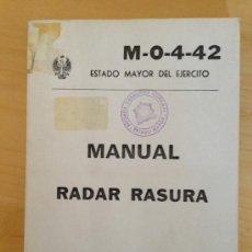 Militaria: MANUAL DEL RADAR RASURA. ESTADO MAYOR DEL EJERCITO. 244PAG. . Lote 38779379