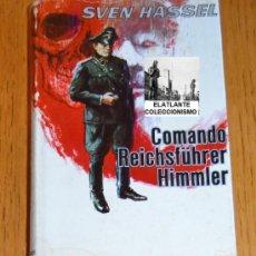 Militaria: COMMANDO REICHSFÜHRER HIMMLER - SVEN HASSEL - TEMA SS - SEGUNDA GUERRA MUNDIAL. Lote 38857050
