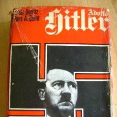 Militaria: GÖRLITZ, WALTER Y HERBERT A. QUINT, ADOLFO ADOLF HITLER. ED LUIS DE CARALT, 1973.. Lote 38957947