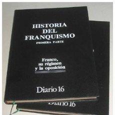Militaria: HISTORIA DEL FRANQUISMO. 2 VOLS. FRANCO, SU RÉGIMEN Y LA OPOSICIÓN.. Lote 38994190