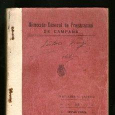 Militaria: REGLAMENTO TÁCTICO DE INFANTERÍA - DIRECCIÓN GENERAL DE PREPARACIÓN DE CAMPAÑA 1929 TOMO I 2 EDICION. Lote 39051290