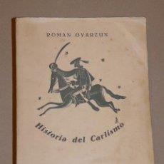 Militaria: LIBRO HISTORIA DEL CARLISMO 1939. Lote 39074246