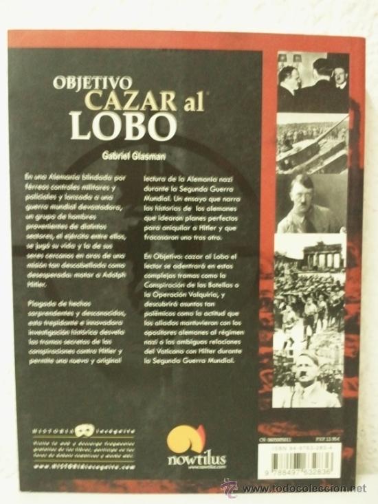 Militaria: Objetivo cazar al LOBO - La historia real de los complots y atentados para matar a Hitler - Foto 3 - 39100640