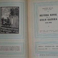 Militaria: HISTORIA NAVAL DE LA GRAN GUERRA 1914-1918. . Lote 39133312