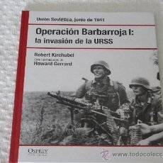 Militaria: OSPREY OPERACIÓN BARBARROJA I : LA INVASIÓN DE LA URSS (RBA). Lote 39179780
