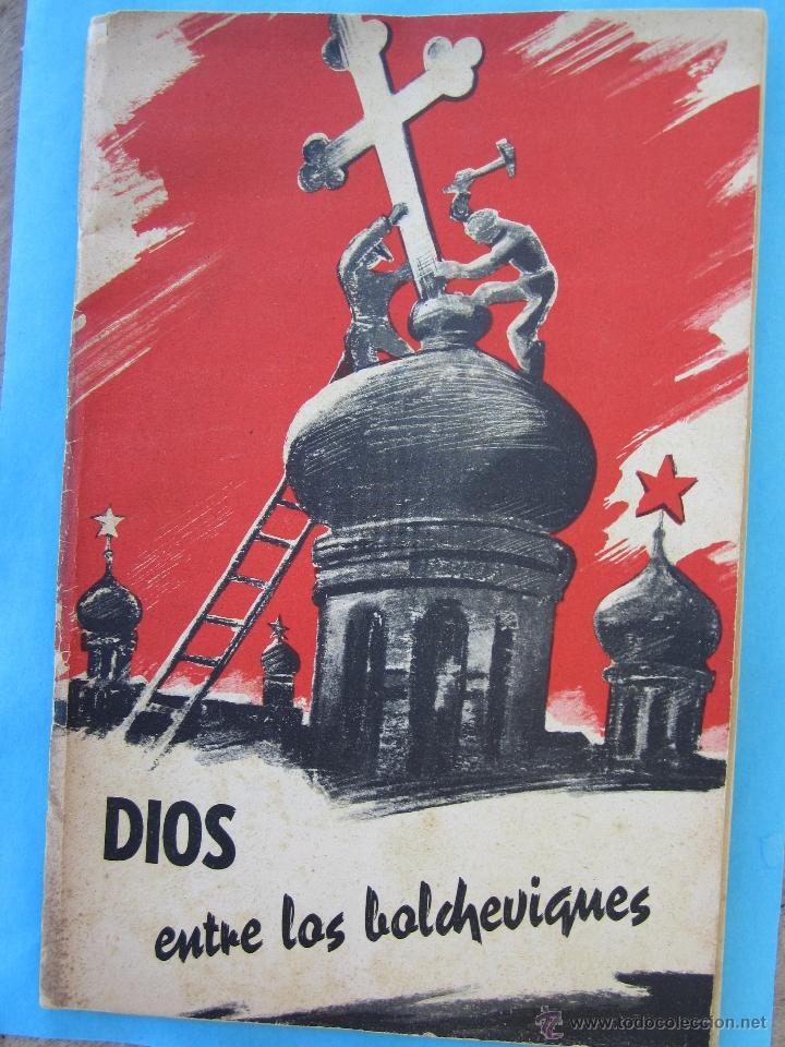 DIOS ENTRE LOS BOLCHEVIQUES , 1941 (Militar - Libros y Literatura Militar)