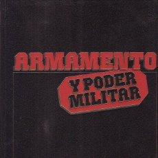 Militaria: ARMAMENTO Y PODER MILITAR, OBRA COMPLETA EN 8 TOMOS, EDITA : SARPE AÑOS 80. Lote 39429248