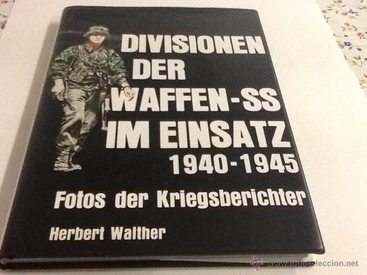 DIVISIONEN DER WAFFEN-SS IM EINSATZ DE HERBERT WALTHER (Militar - Libros y Literatura Militar)