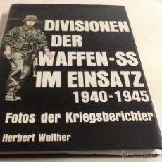 Militaria: DIVISIONEN DER WAFFEN-SS IM EINSATZ DE HERBERT WALTHER. Lote 39454400