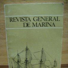 Militaria: REVISTA GENERAL DE MARINA - AÑO 1974. Lote 39461842