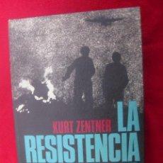 Militaria: LA RESISTENCIA EN EUROPA - KURT ZENTNER - CIRCULO DE LECTORES - CARTONE. Lote 39468235