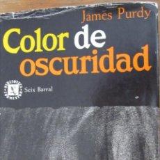 Militaria: COLOR DE OSCURIDAD DE JAMES PURDY (SEIX BARRAL). Lote 39530571