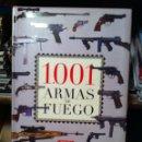 Militaria: 1001 ARMAS DE FUEGO. Lote 39564585