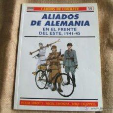 Militaria: ALIADOS DE ALEMANIA EN EL FRENTE DEL ESTE 1940-45. Lote 39605548
