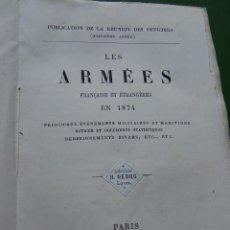Militaria: LES ARMEES FRANCAISE ET ETRANGERES 1874. Lote 39613393