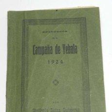 Militaria: LIBRO DE LA CAMPAÑA DE YEBALA - AÑO 1924 - GUERRA DE MARRUECOS - EPISODIOS DE LA SIGIFREDO SAINZ GUT. Lote 195409775