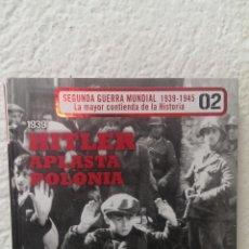 Militaria: SEGUNDA GUERRA MUNDIAL 1939-1945 - HITLER APLASTA POLONIA 1919-1939 Nº 2. Lote 39731855