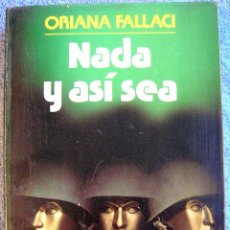 Militaria: NADA Y ASI SEA ( CRONICA GUERRA VIETNAM) - ORIANA FALLACI. EDIT. NOGUER 1979.. Lote 39782366
