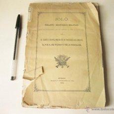 Militaria - JOLO RELATO HISTORICO MILITAR - FILIPINAS - D. PIO A. DE PAZOS - BURGOS 1879 - RARISIMO EJEMPLAR - 39901976