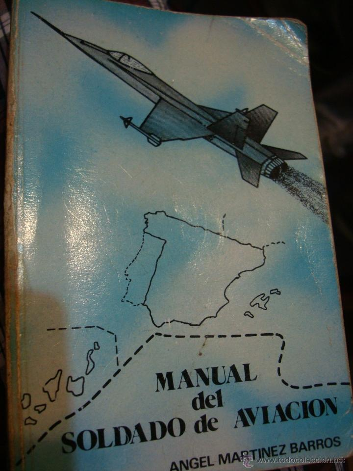 Militaria: LIBRO MANUAL DEL SOLDADO DE AVIACION 1976 - Foto 1 - 39977875