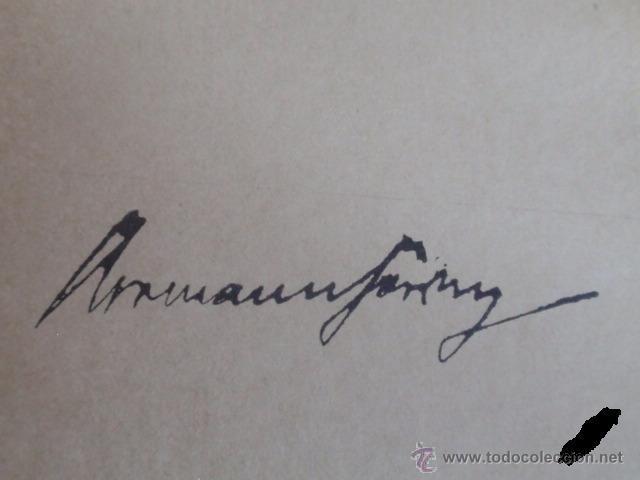 Militaria: LIBRO SECRETARIA DE ESTADO CON FIRMA AUTENTICA DE HERMANN GORING - Foto 4 - 39992344