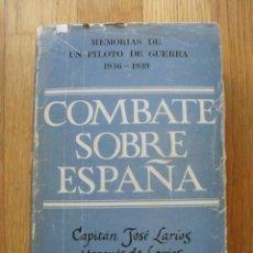 Militaria: COMBATE SOBRE ESPAÑA, JOSE LARIOS DUQUE DE LERMA. Lote 40048008