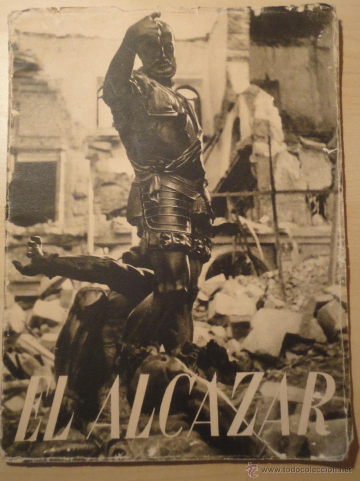 EL ALCAZAR ( DE TOLEDO) - EDITORIAL NACIONAL - 1939 - GUERRA CIVIL ESPAÑOLA (Militar - Libros y Literatura Militar)