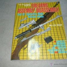Militaria: FIREARMS ASSEMBLY SISASESMBLY ARMAS DE FUEGO COMO EL GUN DIGEST -CATALOGO ARMAS LARGAS. Lote 40075878