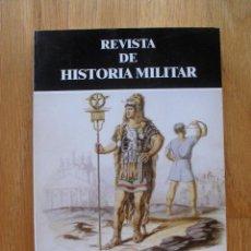 Militaria: REVISTA DE HISTORIA MILITAR, NUMERO 96. 2004. Lote 40147416