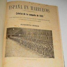 Militaria: ESPAÑA EN MARRUECOS. CRÓNICA DE LA CAMPAÑA DE 1909 - RIERA, AUGUSTO - CASA EDITORIAL MAUCCI. 1909. 2. Lote 38241952