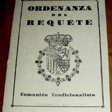 Militaria: ANTIGUA CUADERNILLO DE LA ORDENANZA DEL REQUETE - COMUNION TRACIONALISTA - ED. HISPANICAS - 8 PAG - . Lote 38246388