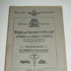 Militaria: MANUAL DE CONOCIMIENTOS MILITARES A TODAS LAS ARMAS Y CUERPOS - REPUBLICA ESPAÑOLA EN EL EXILIO - EJ. Lote 143684025