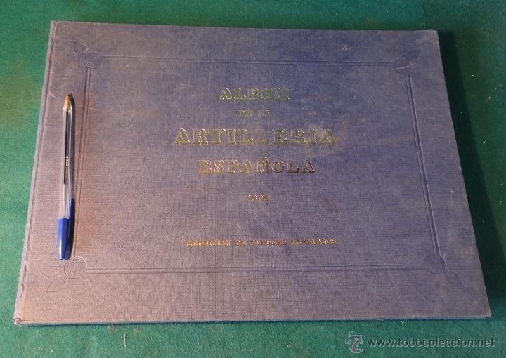 Militaria: ALBUM DE LA ARTILLERIA ESPAÑOLA 1862 - REEDICION 1972 - EDICION LIMITADA - - Foto 3 - 40890369