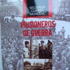 Militaria: PRISIONEROS DE GUERRA. (SEGUNDA GUERRA MUNDIAL) VARIOS AUTORES. ED. TIME LIFE / FOLIO, 2008. 208 . Lote 40267943