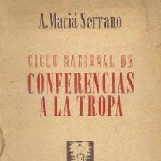 Militaria - CICLO NACIONAL DE CONFERENCIAS A LA TROPA. A-HM-827 - 40281297