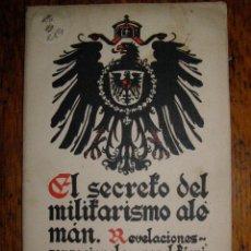 Militaria: MUY RARO - EL SECRETO DEL MILITARISMO ALEMAN - DR. ARMGAARD KARL GRAVES - BUIGAS, PONS Y CIA. Lote 40285505