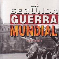Militaria: LA SEGUNDA GUERRA MUNDIAL, LOS NAZIS - 2 TOMOS - EDITA : EDICIONES FOLIO. Lote 40290138