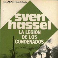 Militaria: SVEN HASSEL - LA LEGIÓN DE LOS CONDENADOS. Lote 40365310