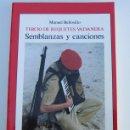 Militaria: TERCIO REQUETES VALVANERA - SEMBLANZAS Y CANCIONES - MANUEL BELLOSILLO - AÑO 1992 -HISTORIA CARLISMO. Lote 40389225