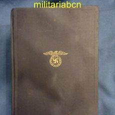 Militaria: MEIN KAMPF. ADOLF HITLER. EDICIÓN DEL 1943. EN ALEMÁN.. Lote 40460239