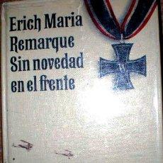 Militaria: SIN NOVEDAD EN EL FRENTE-ERICH MARIA REMARQUE . Lote 40486032