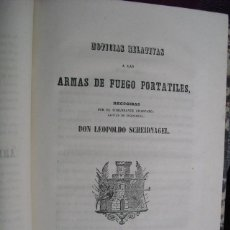 Militaria: 1857 ARMAS DE FUEGO PORTÁTILES COMANDANTE SCHEIDNAGEL. Lote 40502635