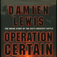Militaria: OPERATION GERTAIN DEATH - DAMIEN LEWIS, THE INSIDE STORYOF THE SAS'S GREATEST BATTLE (TAPA DURA). Lote 40527936
