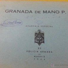 Militaria: MANUAL Y DESPIECE GRANADA DE MANO P.O. ACADEMIA POLICIA ARMADA, MADRID 1964. Lote 40573597